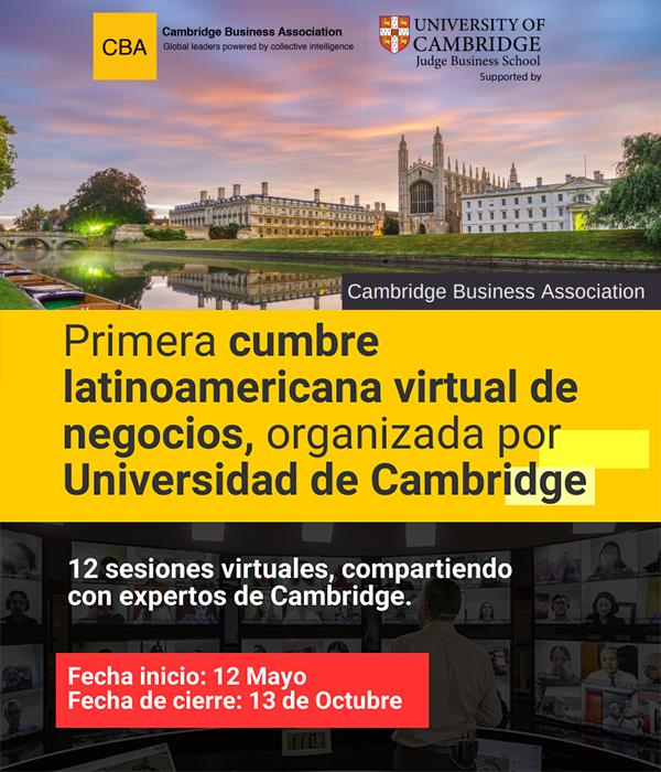 Primera Cumbre Virtual Latinoamericana de Negocios, Organizada por Universidad de Cambridge-Cámara Chileno Suiza de Comercio