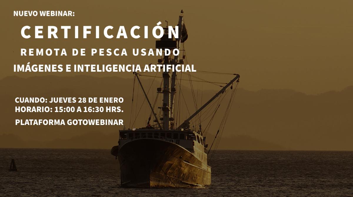 Webinar: Sicpa Certificación remota de pesca usando imágenes e inteligencia artificial